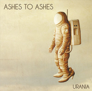 Ashes To Ashes _ Urania - small